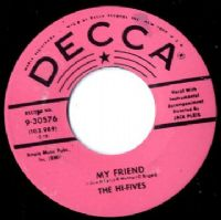 Hi-Fives,The - My Friend/How Can I Win (9-30576) M-